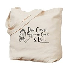 Dear Cancer... Tote Bag