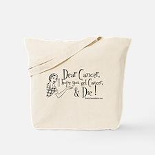 Dear Cancer... Tote Bag