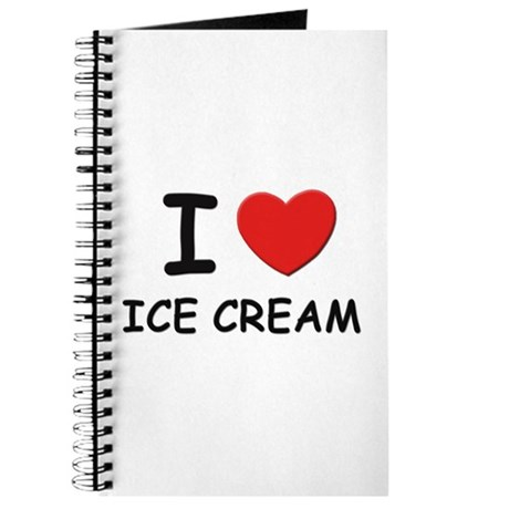 I love ice cream Journal