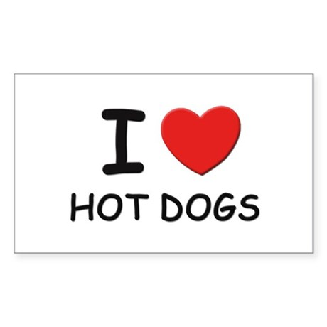 I love hot dogs Rectangle Sticker