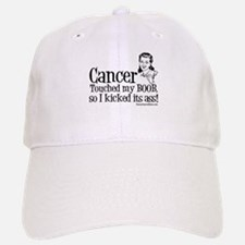 Cancer Touched My Boob Baseball Baseball Cap