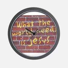 """""""What The World Needs is Jesus"""" Wall Clock"""