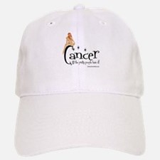 Pretty People Have Cancer Baseball Baseball Cap