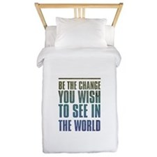 Be the Change you wish to see in the World Twin Du