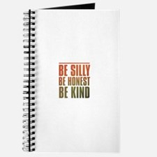 be silly be honest be kind Journal