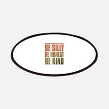 be silly be honest be kind Patches