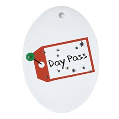 Day Pass Oval Ornament