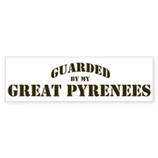 Great Pyrenees: Guarded by Bumper Bumper Sticker