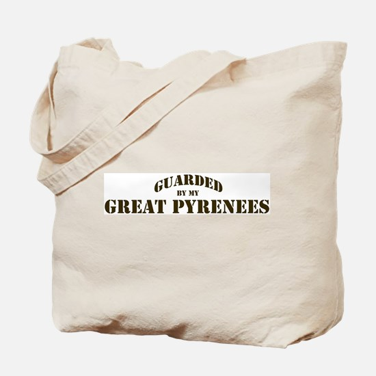 Great Pyrenees: Guarded by Tote Bag