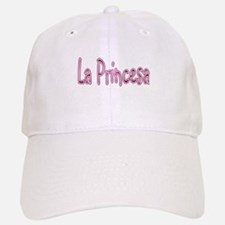 La Princesa Baseball Baseball Cap