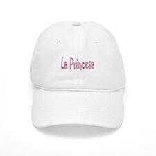 La Princesa Baseball Cap