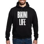 Bikini life Hoodie