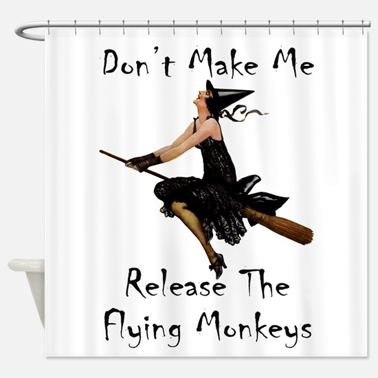 Don't Make Me Release The Flying Mo Shower Curtain