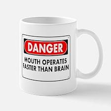 Mouth Operates Faster Than Brain Mug