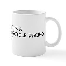 Grand Prix Motorcycle Racing  Mug