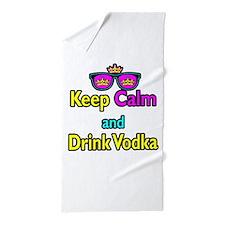 Crown Sunglasses Keep Calm And Drink Vodka Beach T