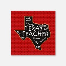 "Texas Teacher Square Sticker 3"" x 3"""