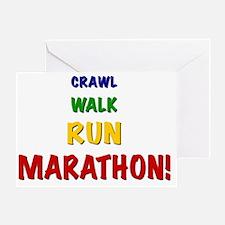 Crawl Walk Run Marathon Greeting Card