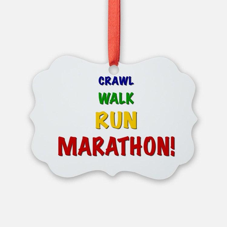 Crawl Walk Run Marathon Ornament