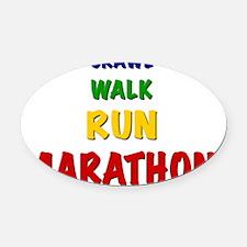 Crawl Walk Run Marathon Oval Car Magnet