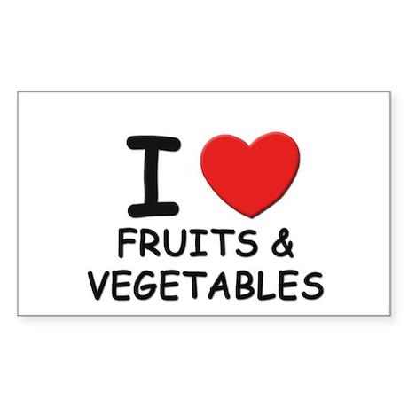 I love fruits & vegetables Rectangle Sticker