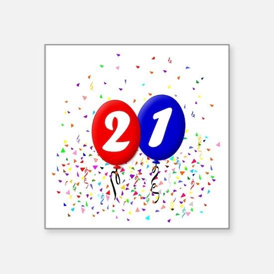 "21bdayballoonbtn Square Sticker 3"" x 3"""