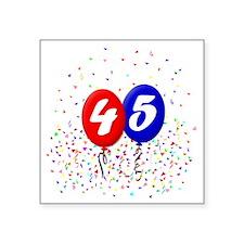 "45bdayballoonbtn Square Sticker 3"" x 3"""