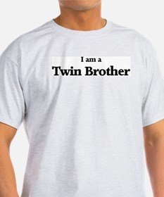 I am a Twin Brother Ash Grey T-Shirt