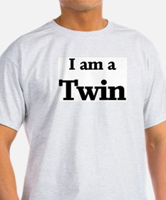 I am a Twin Ash Grey T-Shirt