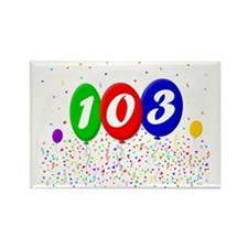 103rd Birthday Rectangle Magnet