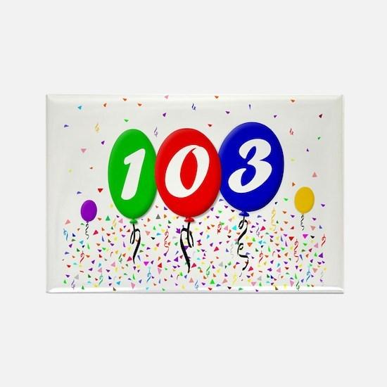 103rd Birthday Rectangle Magnet