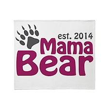 Mama Bear New Mom 2014 Throw Blanket