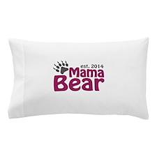 Mama Bear New Mom 2014 Pillow Case
