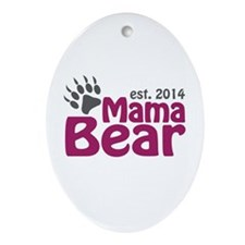 Mama Bear New Mom 2014 Ornament (Oval)