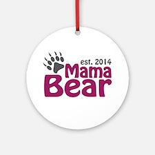 Mama Bear New Mom 2014 Ornament (Round)