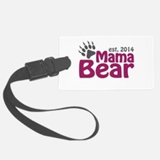 Mama Bear New Mom 2014 Luggage Tag