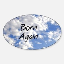 Born Again Sticker (Oval)