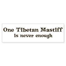 One Tibetan Mastiff Bumper Bumper Sticker