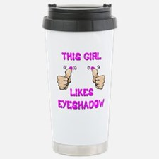 This Girl Likes Eyeshadow Travel Mug