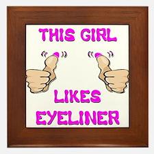 This Girl Likes Eyeliner Framed Tile