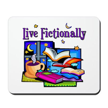 Live Fictionally Mousepad