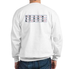 First They Came...Sweatshirt