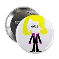 "Edie with Pin 2.25"" Button"