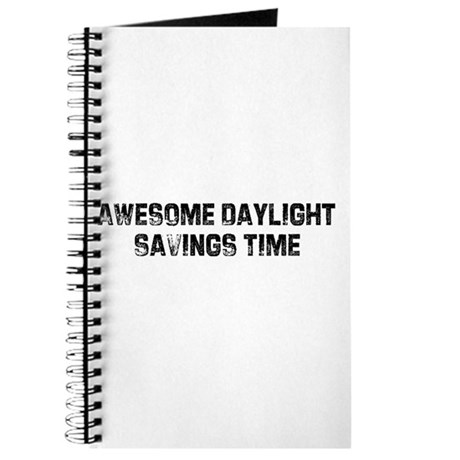 Awesome Daylight Savings Time Journal