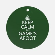 Keep Calm the Game's Afoot Ornament (Round)