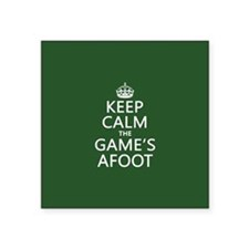 Keep Calm the Game's Afoot Sticker