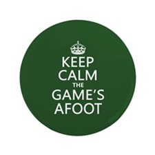 """Keep Calm the Game's Afoot 3.5"""" Button (100 pack)"""