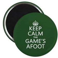 Keep Calm the Game's Afoot Magnet