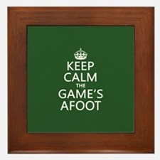 Keep Calm the Game's Afoot Framed Tile
