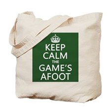 Keep Calm the Game's Afoot Tote Bag